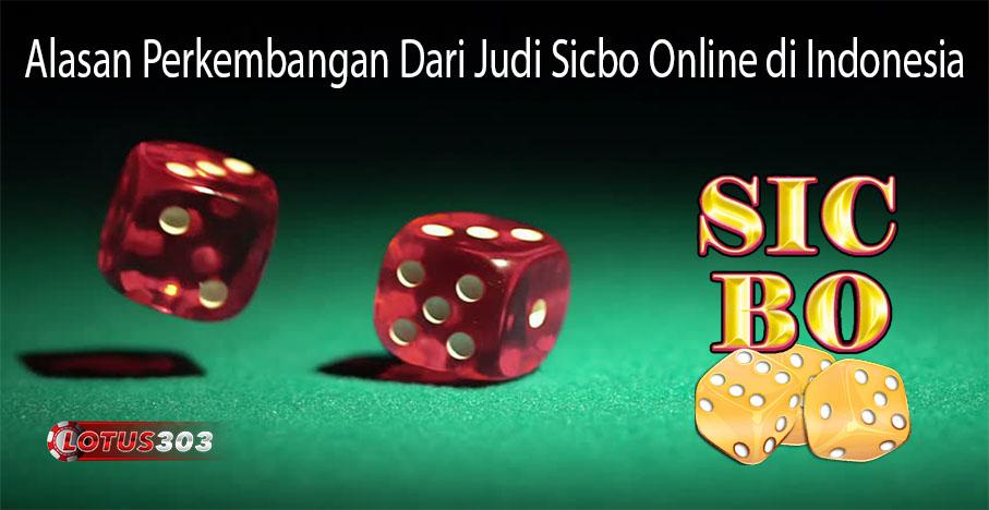 Alasan Perkembangan Dari Judi Sicbo Online di Indonesia