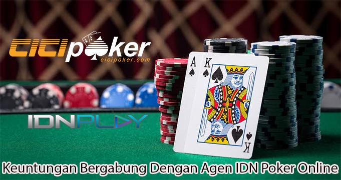 Keuntungan Bergabung Dengan Agen IDN Poker Online